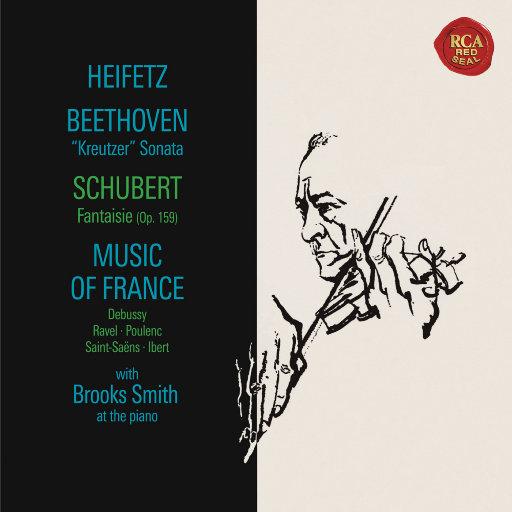 贝多芬: A大调第九奏鸣曲 / 舒伯特: C大调幻想曲 / 德彪西: 比利蒂斯的尚松 & 儿童园地 / 拉威尔: 高贵而伤感的圆舞曲 / 普朗克: 无穷动 (海菲兹重新灌录版),Jascha Heifetz