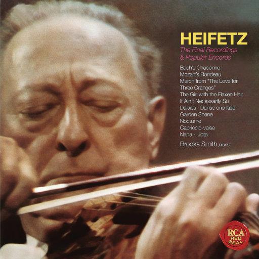 最后的录音与著名安可曲 (海菲兹重新灌录版),Jascha Heifetz