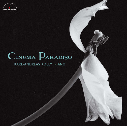最爱的电影音乐精选集 - Cinema Paradiso,Karl-Andreas Kolly