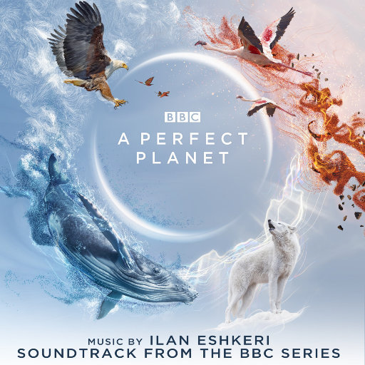 《完美星球》BBC纪录片原声带,Ilan Eshkeri