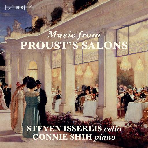 普鲁斯特的沙龙音乐 (Music from Proust's Salons),Steven Isserlis,Connie Shih