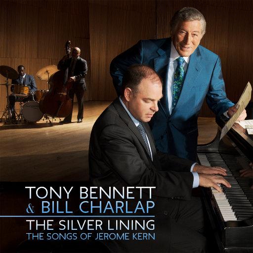银线: 杰罗姆·克恩的歌声 (The Silver Lining - The Songs of Jerome Kern),Tony Bennett,Bill Charlap