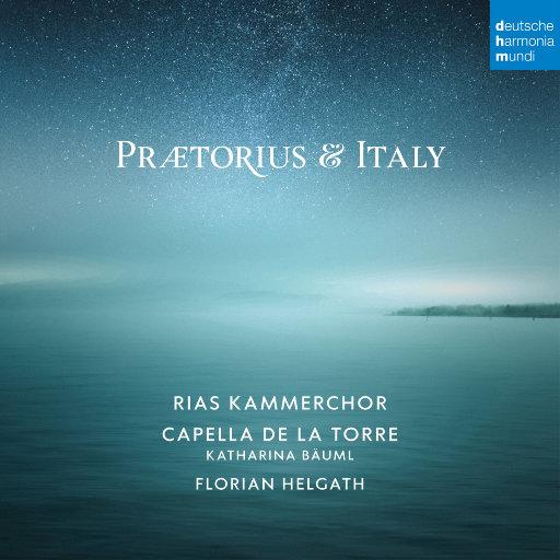 普雷托亚里斯与意大利 (Praetorius and Italy),RIAS Kammerchor,Capella de la Torre