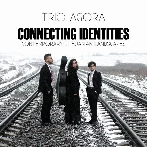 共感 - 当代立陶宛风光 (Connecting Identities - Contemporary Lithuanian Landscapes),Trio Agora