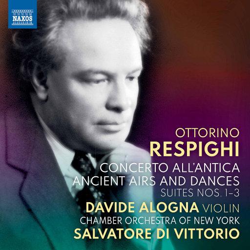 雷斯庇基: 管弦乐作品,Davide Alogna,Chamber Orchestra of New York,Salvatore Di Vittorio