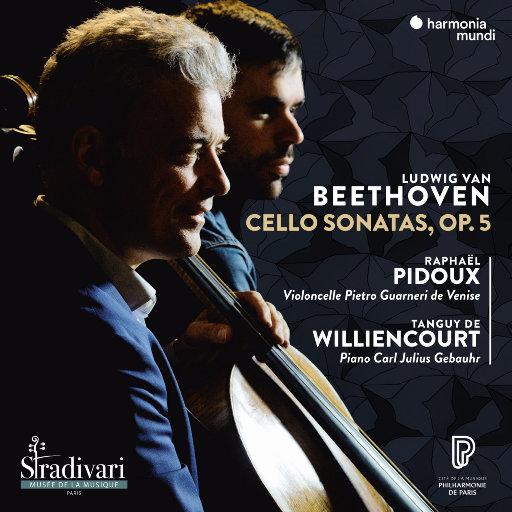 贝多芬: 大提琴奏鸣曲, Op. 5,Tanguy de Williencourt,Raphaël Pidoux