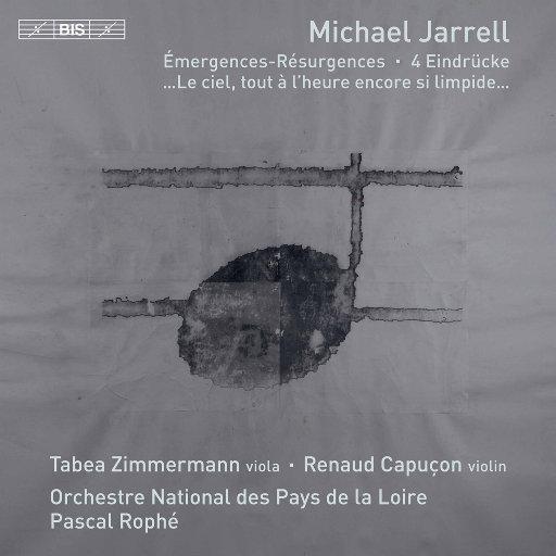 迈克尔·贾瑞尔: 管弦乐作品,Tabea Zimmermann,Renaud Capuçon,Orchestre National des Pays de la Loire,Pascal Rophé