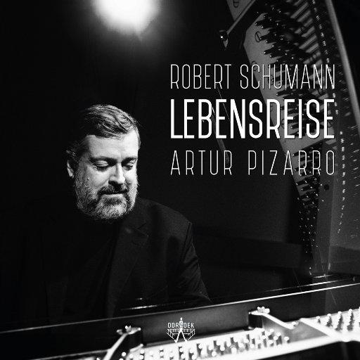 舒曼: 生命之旅 (Lebensreise),Artur Pizarro