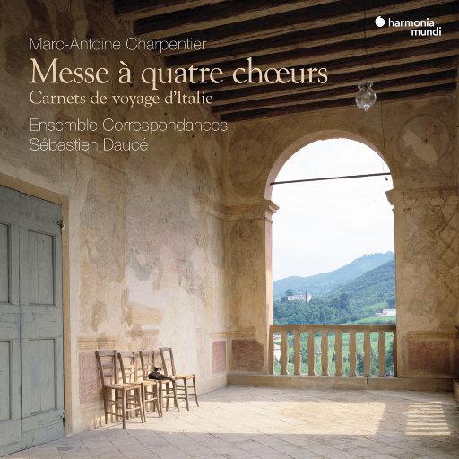 夏庞蒂埃:为四支合唱团而作的弥撒与意大利游记 (Charpentier: Messe à quatre chœurs - Carnets de voyage d'Italie),Ensemble Correspondances,Sébastien Daucé