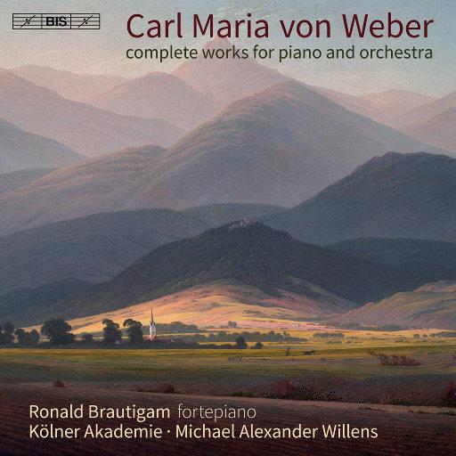 韦伯: 钢琴与管弦乐作品全集,Ronald Brautigam,Die Kölner Akademie,Michael Alexander Willens