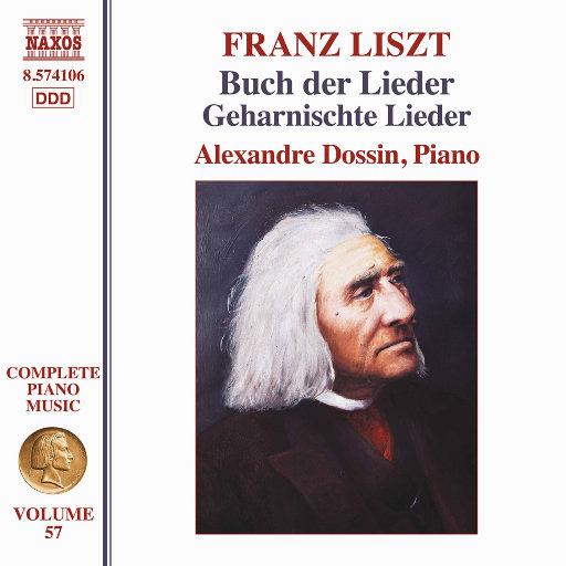 李斯特: 钢琴音乐全集, Vol. 57,Alexandre Dossin