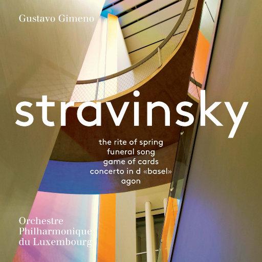 斯特拉文斯基-著名乐队作品选: 春之祭 /扑克游戏,Orchestre Philharmonique du Luxembourg,Gustavo Gimeno