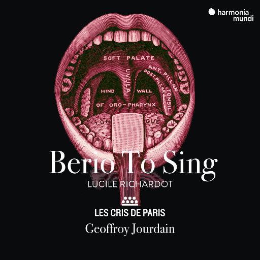 贝里奥要歌唱 (Berio To Sing),Lucile Richardot,Les Cris de Paris,Geoffroy Jourdain