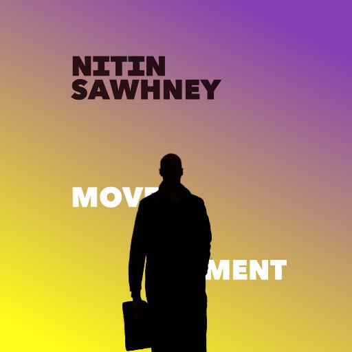 动向 (Movement),Nitin Sawhney