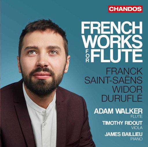 法国长笛作品集,Adam Walker,James Baillieu,Timothy Ridout