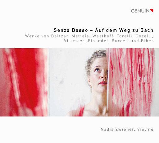 通往巴赫之路 (Senza basso: Auf dem Weg zu Bach),Nadja Zwiener
