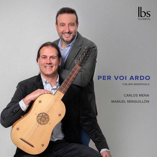 为你燃烧 (Per voi ardo),Carlos Mena,Manuel Minguillón