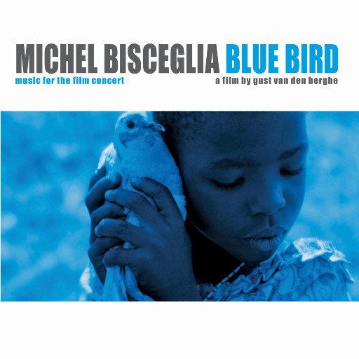 Blue Bird,Michel Bisceglia Trio