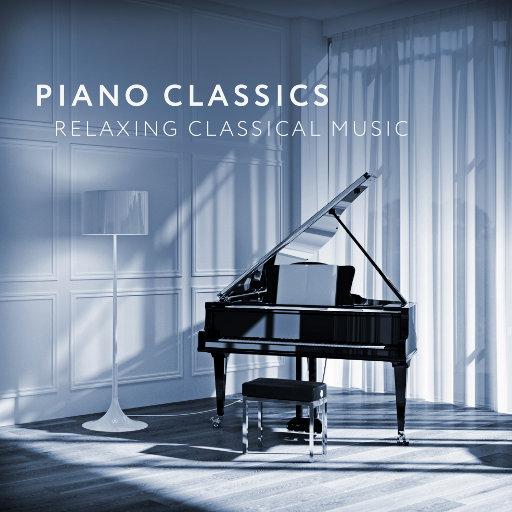 钢琴经典: 放松古典乐,Florian Christl,Martin Stadtfeld,Olga Scheps