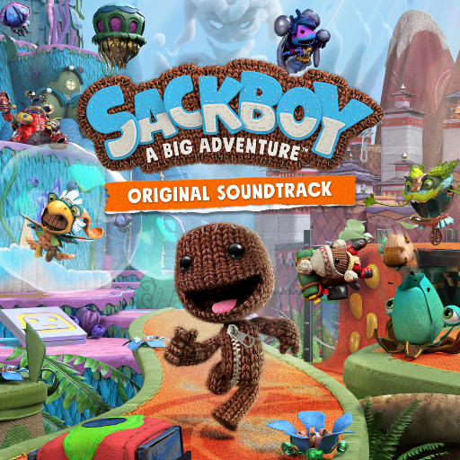 《麻布仔大冒险》游戏原声带 (Sackboy: A Big Adventure),Nick Foster,Joe Thwaites,Jay Waters