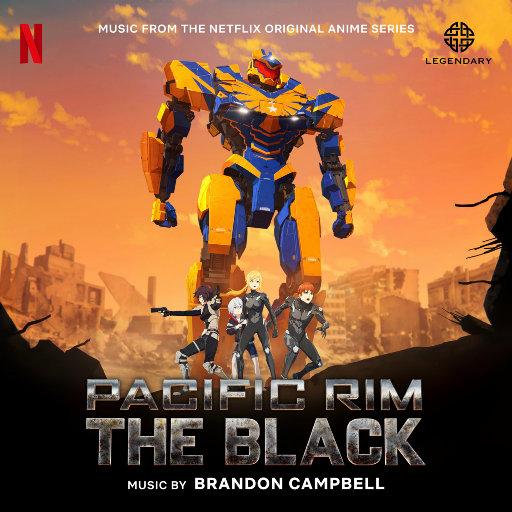 《环太平洋:黑暗大陆》网飞动画原声带 (Pacific Rim: The Black),Brandon Campbell