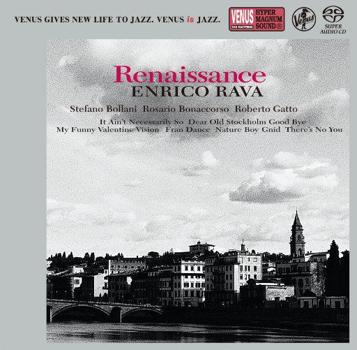 Renaissance (2.8MHz DSD),Enrico Rava, Stefano Bollani, Rosario Bonaccorso, Roberto Gatto