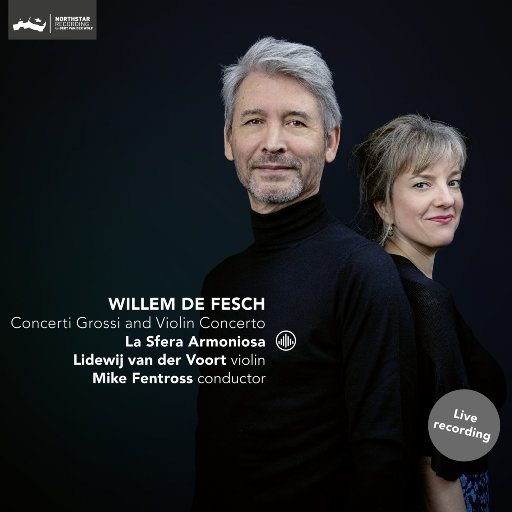 维勒姆·德·费施: 大协奏曲 & 小提琴协奏曲,La Sfera Armoniosa, Mike Fentross & Lidewij van der Voort