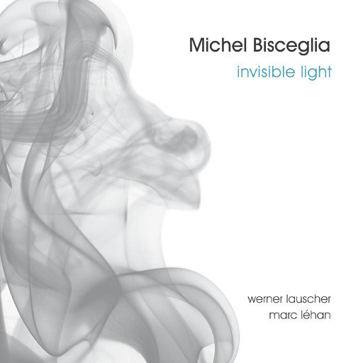 Invisible Light,Michel Bisceglia