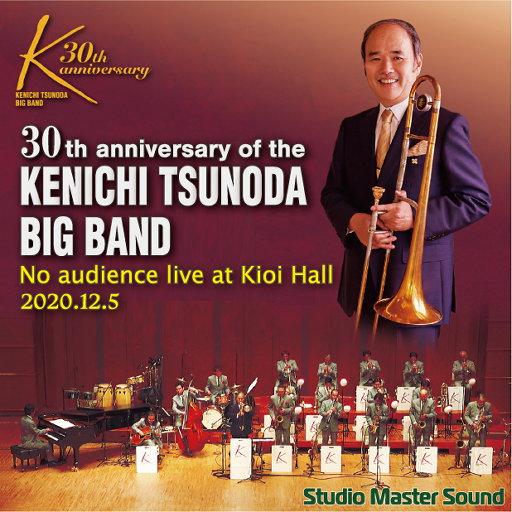 角田健一大乐队: 30周年无观众纪念演出 (纪尾井音乐厅),KENICHI TSUNODA BIGBAND