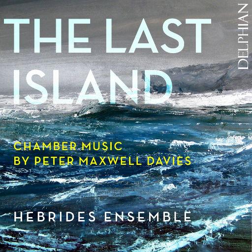 最后的岛屿: 戴维斯的室内乐作品,Hebrides Ensemble