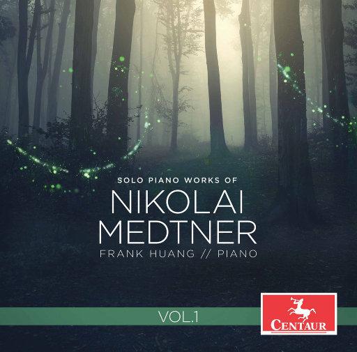 梅特纳: 钢琴独奏作品, Vol. 1,Frank Huang