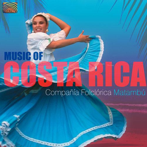 哥斯达黎加音乐作品集 (COSTA RICA Compania Folclorica Matambu: Music of Costa Rica),Compania Folclorica Matambu
