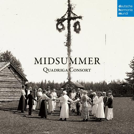 仲夏 (Midsummer),Quadriga Consort