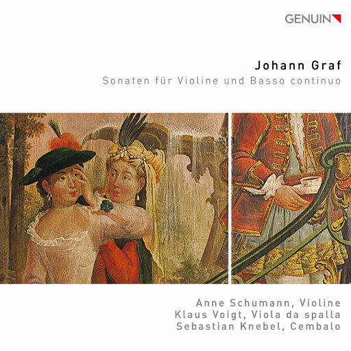 格拉夫: 小提琴奏鸣曲集,Anne Schumann,Klaus Voigt,Sebastian Knebel