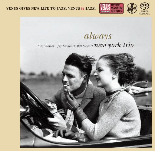 Always (2.8MHz DSD),New York Trio