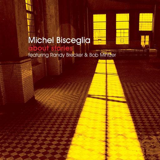 About Stories - Michel Bisceglia Trio,Michel Bisceglia
