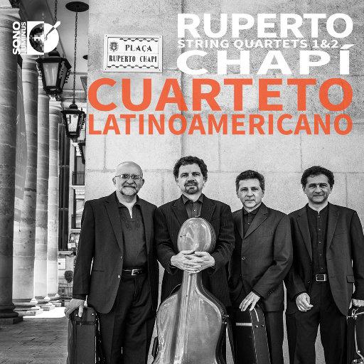 查皮: 弦乐四重奏 Nos. 1 & 2,Cuarteto Latinoamericano