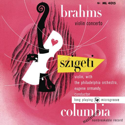 勃拉姆斯: D大调小提琴协奏曲, Op. 77 (约瑟夫·西盖蒂, 尤金·奥曼迪),Eugene Ormandy