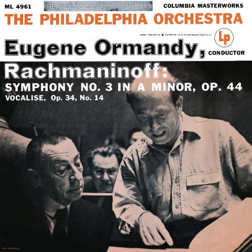 拉赫玛尼诺夫: 第三交响曲 / 练声曲 (尤金·奥曼迪),Eugene Ormandy