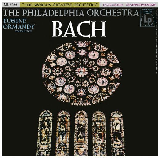 巴赫: 管弦乐编曲 (尤金·奥曼迪),Eugene Ormandy