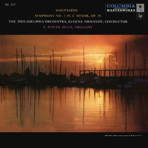 """圣桑: c小调第三交响曲, Op. 78 """"管风琴"""" (尤金·奥曼迪),Eugene Ormandy"""