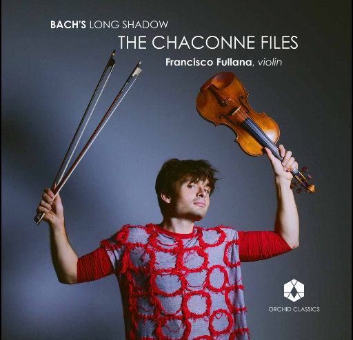 巴赫的长影: 恰空舞曲档案 (Bach's Long Shadow: The Chaconne Files),Francisco Fullana