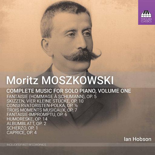 莫什科夫斯基: 钢琴独奏音乐全集, Vol. 1,Ian Hobson