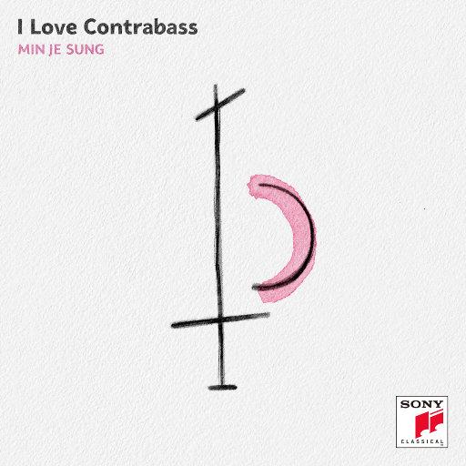 我爱低音提琴 (I LOVE CONTRABASS),Sung Min Je