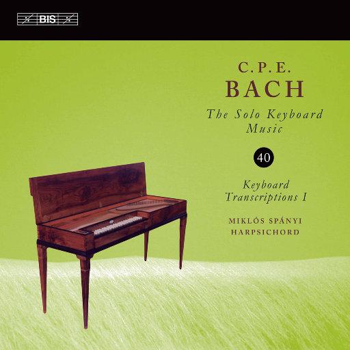C.P.E.巴赫: 键盘独奏音乐 Vol. 40,Miklós Spányi