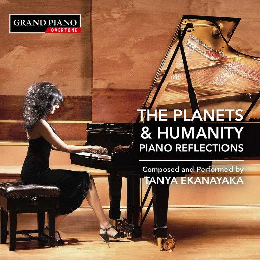 坦尼娅·埃卡纳亚卡: 行星与人类 – 钢琴映像 (Tanya Ekanayaka: The Planets & Humanity – Piano Reflections),Tanya Ekanayaka