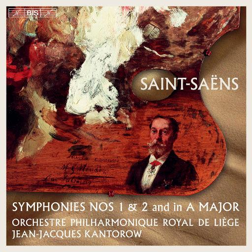 圣桑: 第一、第二 & A大调交响曲,Orchestre Philharmonique Royal de Liège,Jean-Jacques Kantorow