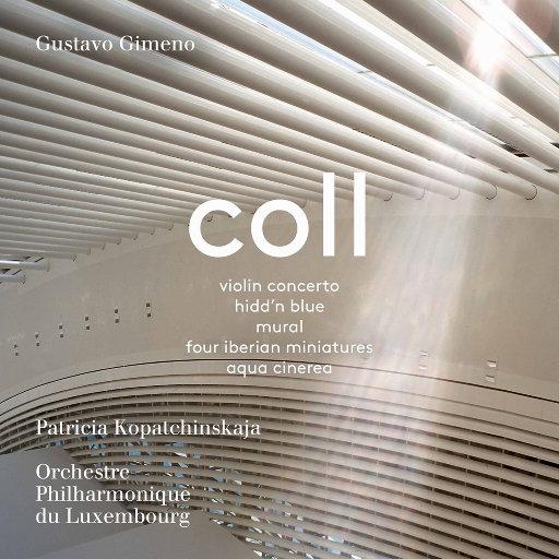 弗朗西斯科·科尔: 管弦乐作品,Patricia Kopatchinskaja,Orchestre Philharmonique du Luxembourg,Gustavo Gimeno