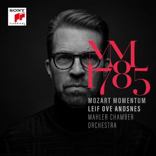 莫扎特的动力 : 1785 (Mozart Momentum - 1785),Leif Ove Andsnes