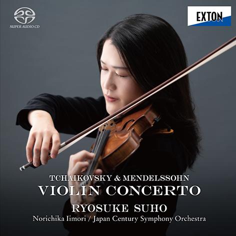 柴可夫斯基 / 门德尔松: 小提琴协奏曲,周防亮介,饭森范亲,日本世纪交响乐团